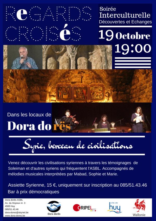 Regards Croisés : Syrie berceau de civilisations - 19 octobre 2018