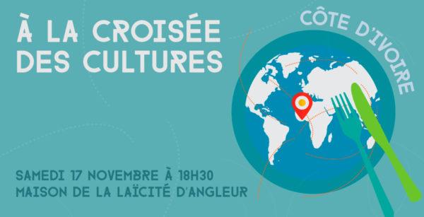 """A la Croisée des Cultures """"Côte d'Ivoire"""" - 17 novembre 2018"""