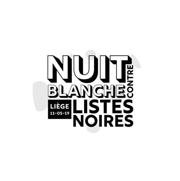 Nuit Blanche Contre Listes Noires - le 11 mai à 17h30 à la Cité Miroir