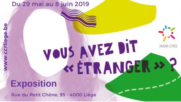 """Exposition - Vous avez dit """"étranger"""" ? - Du 29 mai au 8 juin"""