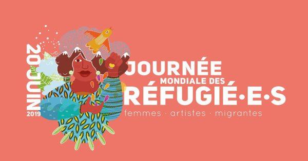 Journée mondiale des réfugié·e·s — Femmes · Artistes · Migrantes - 20 juin