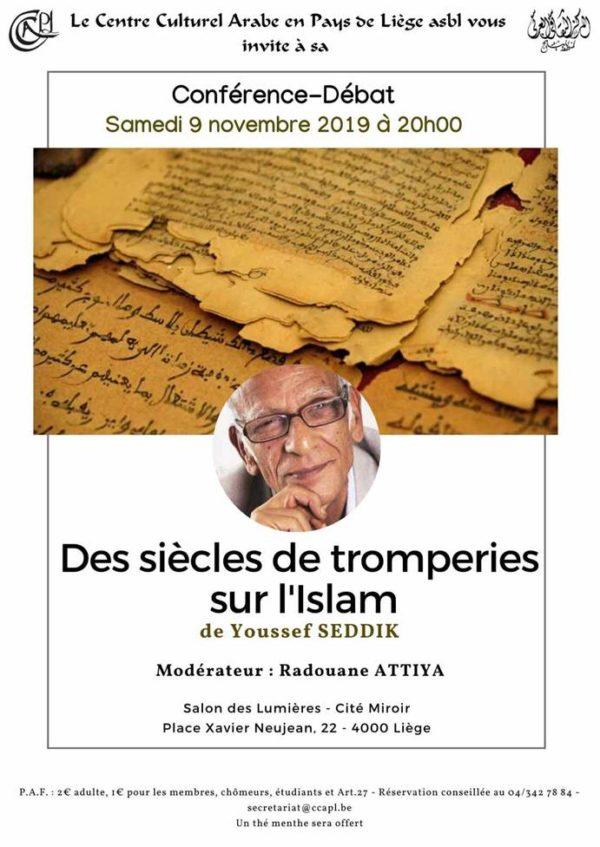 Conférence/Débat « Des Siècles de Tromperies sur l'Islam » Par le Philosophe, Anthropologue et Islamologue Youssef SEDDIK - le 9 novembre (20h)
