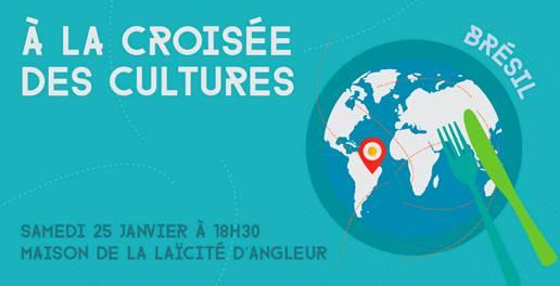 """À la Croisée des Cultures """" Le Brésil"""" - 25 janvier (18h30)"""