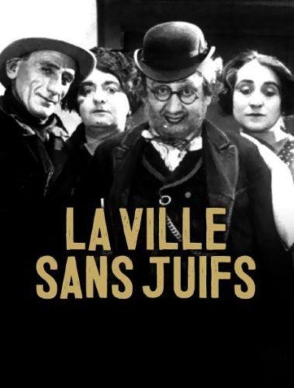 """Projection """"La ville sans juifs"""" - le 20 février (20h)"""