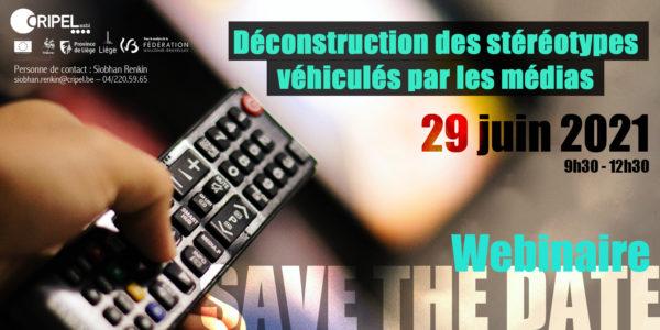 webinaire « Déconstruction des stéréotypes véhiculés par les médias » - Le 29 juin (9h30-12h30)