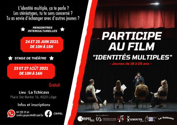 """Participes au film """"Identités multiples"""""""